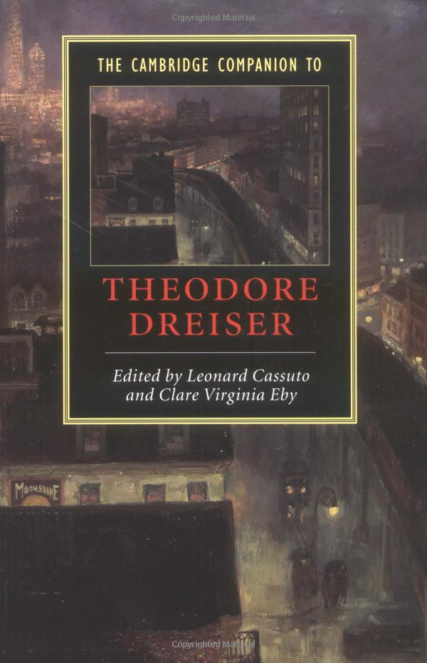 The Cambridge Companion to Theodore Dreiser