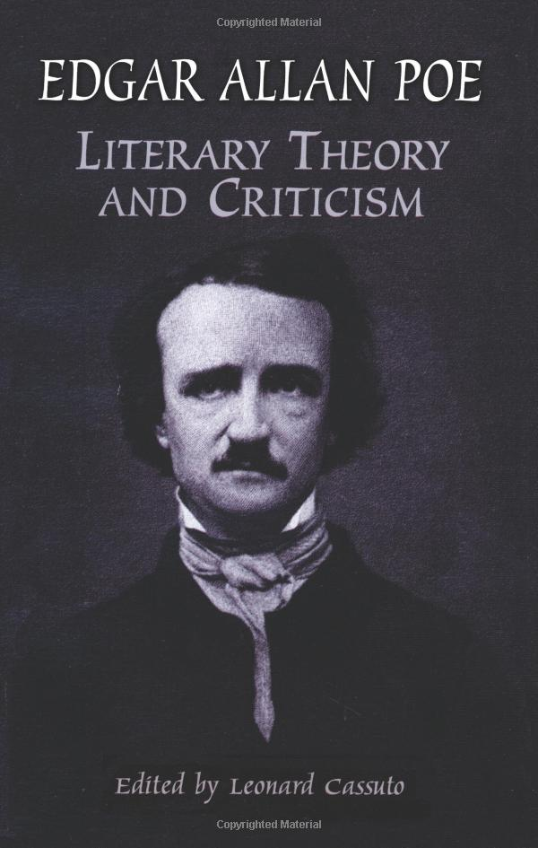 Edgar Allan Poe: Literary Theory and Criticism